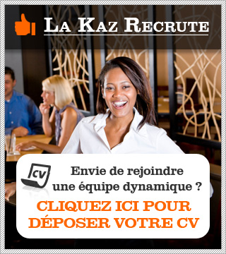 recrutement à la kaz paris